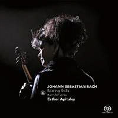 바흐: 무반주 비올라 작품집 - 모음곡 & 파르티타 편곡반 (Bach: Stirring Stills - Bach For Viola) (SACD Hybrid) - Esther Apituley