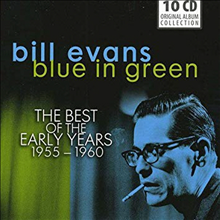 Bill Evans - Blue in Green, The Best of the Early Years 1955-60 (10CD Boxset)