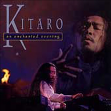 Kitaro - An Enchanted Evening (CD)