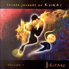 Kitaro - Sacred Journey of Ku-Kai Vol.1