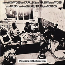 Traffic - Welcome To The Canteen (Remastered)