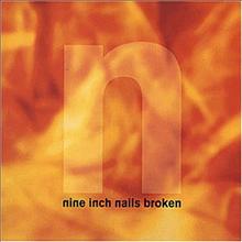 Nine Inch Nails (NIN) - Broken (Digipack) (EP)