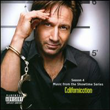 Original Television Soundtrack - Season 4: Music From The Showtime Series: Californication