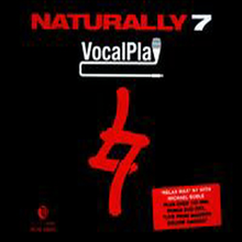 Naturally 7 - Vocal Play (CD+DVD)