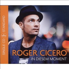 Roger Cicero - In Diesem Moment (2track) (Single)