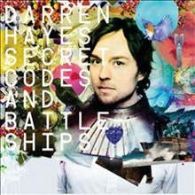 Darren Hayes - Secret Codes &amp; Battleships