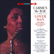 Carmen McRae - Sings Lover Man & Other Billie Holiday Classics