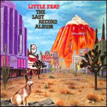 Little Feat - Last Record Album (Expanded Edition)