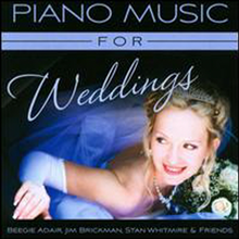 Beegie Adair/Jim Brickman/Stan Whitmire - Piano Music For Weddings