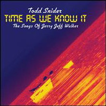 Todd Snider - Time As We Know It: Songs Of Jerry Jeff Walker (Digipack)