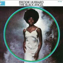 Freddie Hubbard - Black Angel (Remastered)(Limited Edition)(�Ϻ���)
