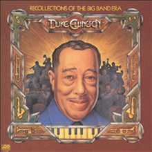 Duke Ellington - Recollections Of Big Band Era (Remastered)(11 Bonus Tracks)(Limited Edition)(�Ϻ���)