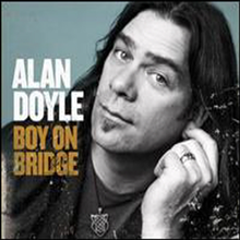 Alan Doyle - Boy On Bridge (Digipack)