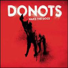 Donots - Wake The Dogs (Digipack)