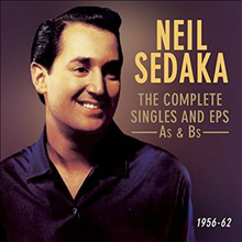 Neil Sedaka - The Complete Singles & EPs: As & Bs, 1956-62 (2CD)