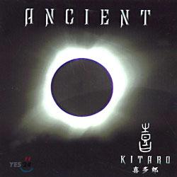 Kitaro (기타로) - Ancient (사대문명 O.S.T)