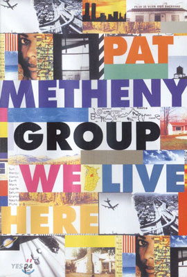 Pat Metheny Group - We Live Here Live in Japan 1995