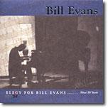 Bill Evans - Elegy For Bill Evans