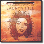 Lauryn Hill - The Mieseducation Of Lauryn Hill