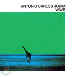 Antonio Carlos Jobim (안토니오 카를로스 조빔) - Wave