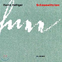 Heinz Holliger : Schneewittchen