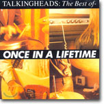 Talking Heads - Once In A Lifetime: The Best Of