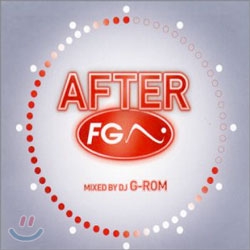 After FG Mixed By DJ G-Rom
