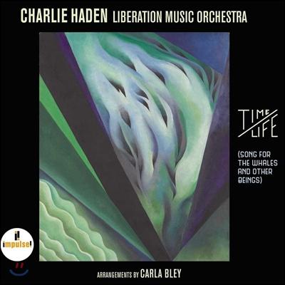 Charlie Haden Liberation Music Orchestra (찰리 헤이든 리버레이션 뮤직 오케스트라) - Time / Life