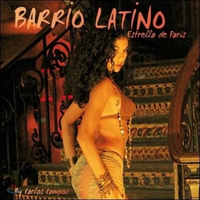 Barrio Latino - Estrella De Paris
