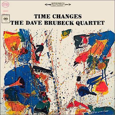 Dave Brubeck Quartet - Time Changes