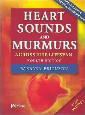Heart Sounds and Murmurs Across the Lifespan with Audiotape, 4/E