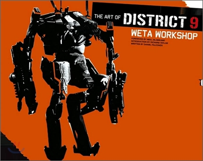The Art of District 9 : Weta Workshop
