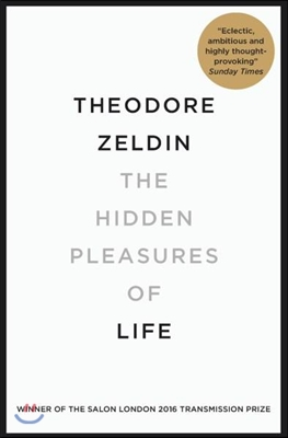 Hidden Pleasures of Life