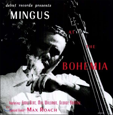 Charles Mingus (찰스 밍거스) - Mingus At The Bohemia (1955년 보헤미아 카페 라이브) [LP]
