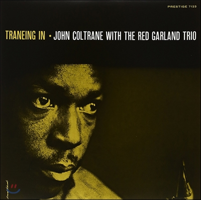 John Coltrane & Red Garland Trio (존 콜트레인 & 레드 갈란드 트리오) - Traneing In [LP]