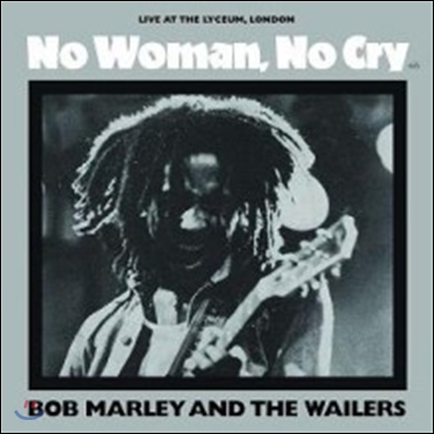 Bob Marley & The Wailers (밥 말리 앤 더 웨일러스) - No Woman, No Cry: Live At The Lyceum, London [7인치 싱글 EP]