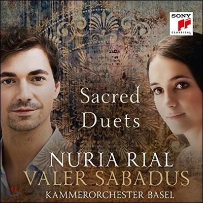 Nuria Rial / Valer Sabadus 종교 아리아 듀엣곡집 - 누리아 리알 & 발러 사바두스 (Sacred Duets)
