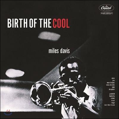 Miles Davis (마일즈 데이비스) - Birth Of The Cool [RVG Edition]