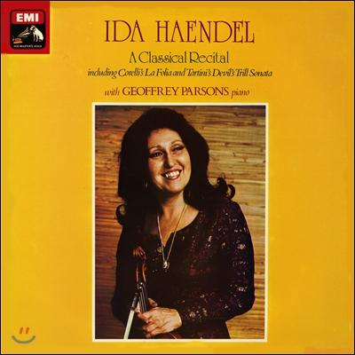 Ida Haendel 이다 헨델 - 클래시컬 리사이틀 (A Classical Recital - Corelli: La Folia / Tartini: Devil's Trill Sonata / Nardini: Sonata / Vitali: Chaconne) [LP]