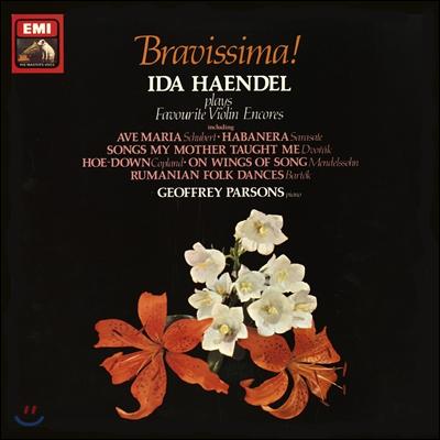 Ida Haendel 브라비시마! - 이다 헨델이 연주하는 바이올린 유명 앙코르 (Bravissima! Playes Favourite Violin Encores) [LP]