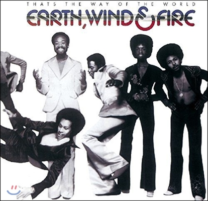 Earth, Wind & Fire (어스 윈드 앤 파이어) - That's The Way Of The World