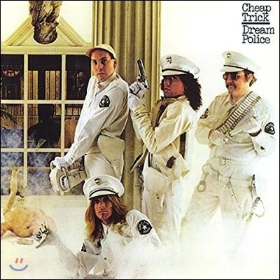 Cheap Trick (칩 트릭) - Dream Police