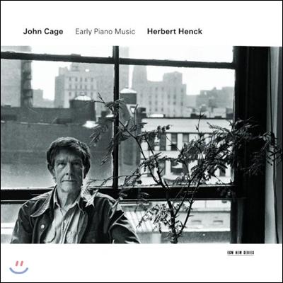 Herbert Henck 존 케이지: 초기 피아노 작품집 (John Cage: Early Piano Music)