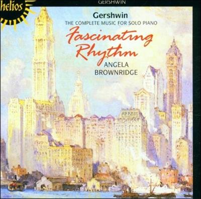 Angela Brownridge 거슈윈 : 독주 피아노 음악 전곡집 (Gershwin: The Complete Music for Solo Piano)