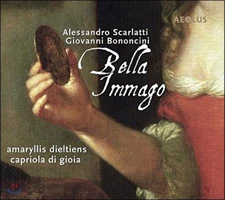 Capriola di Gioia 벨라 이마고 - 보논치니 / 스카를라티 / 카프롤리 / 란체티: 아리아와 칸타타 (Bella Immago - A. Scarlatti, Bononcini, Caproli, Lanzetti) 카프리올라 디 조이아