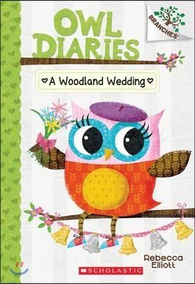 Owl Diaries #3 : A Woodland Wedding