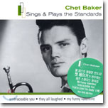 Chet Baker - Sings & Plays The Standards