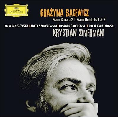 Krystian Zimerman 그라치나 바체비치: 피아노 소나타 2번, 피아노 오중주곡 - 크리스티안 지메르만