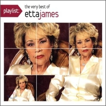 Etta James - Playlist: The Very Best Of Etta James