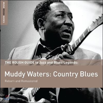 Muddy Waters (머디 워터스) - The Rough Guide To Muddy Waters : Country Blues